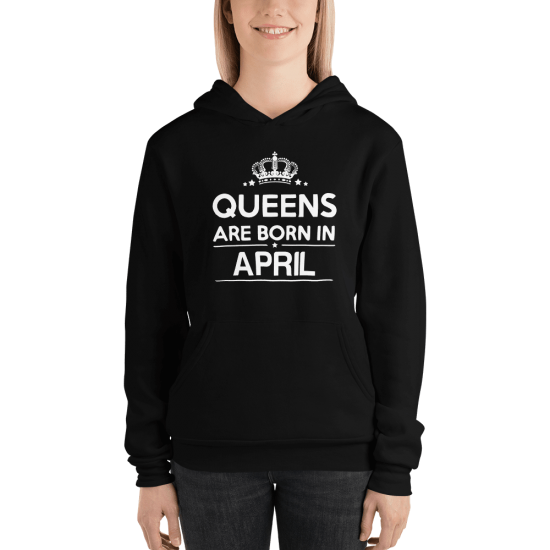 Суичър с щампа Queens are born in April