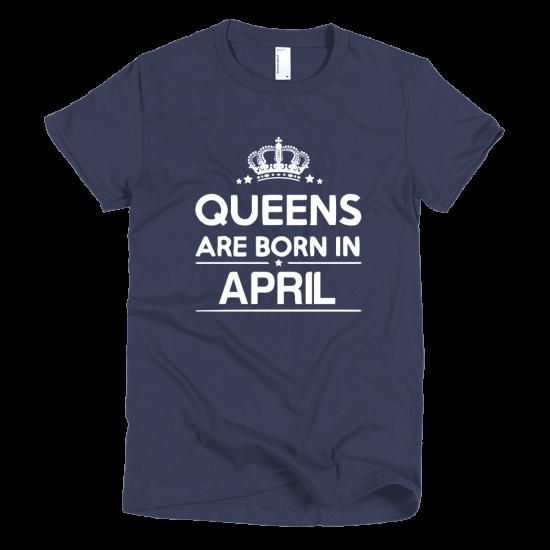 Тениска с щампа Queens are born in April