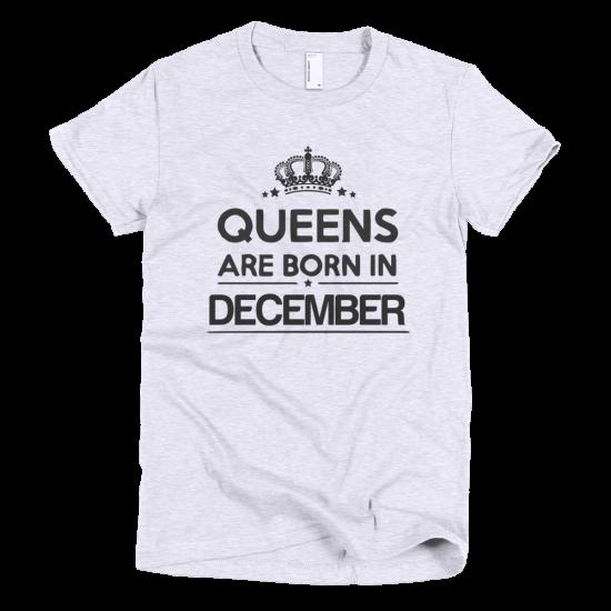 Тениска с щампа Queens are born in December