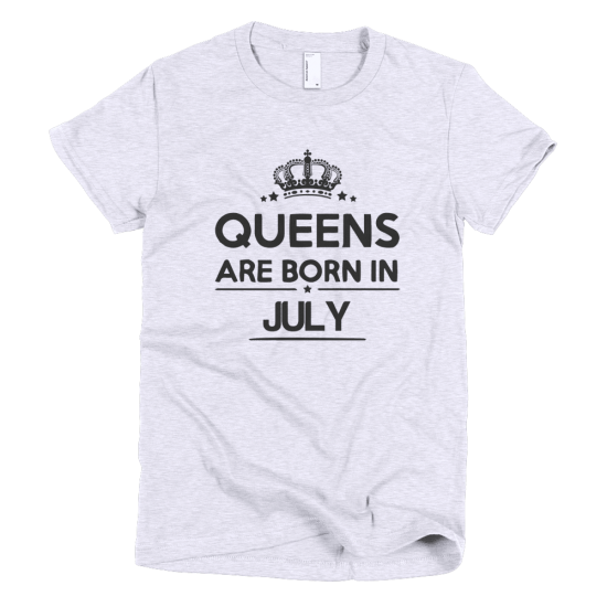 Тениска с щампа Queens are born in July