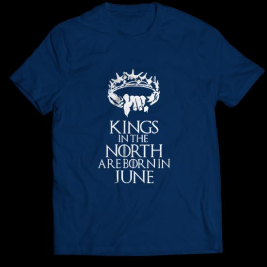 Тениска Kings in the North are born in June