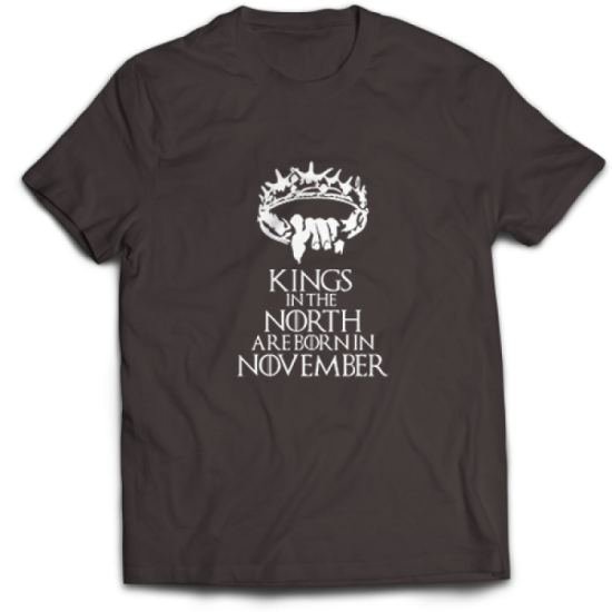 Тениска Kings in the North are born in November