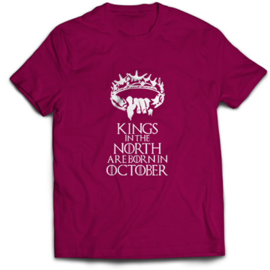 Тениска Kings in the north are born in October
