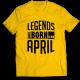 Тениска с щампа Legends April