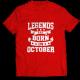 Тениска с щампа Legends October 2
