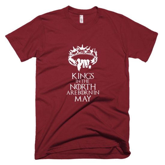 Тениска с щампа Kings in the North are born in May