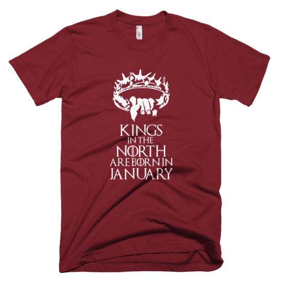 Тениска с щампа Kings in the North are born in January