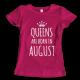 Тениска с щампа Queens August