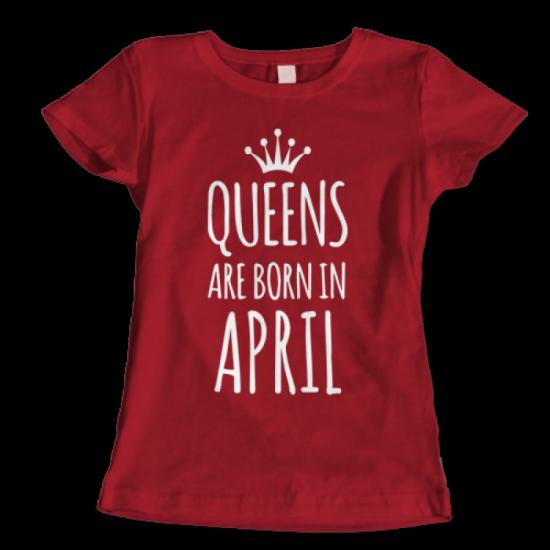Тениска с щампа Queens April