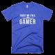 Тениска с щампа Trust me I'm a Gamer