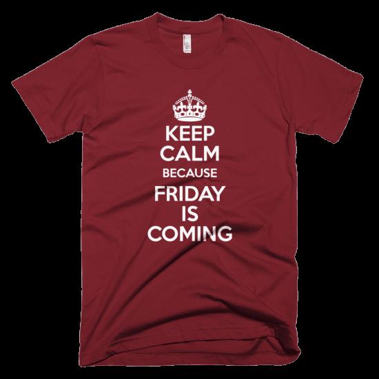 Тениска с щампа Keep Calm because Friday is Coming