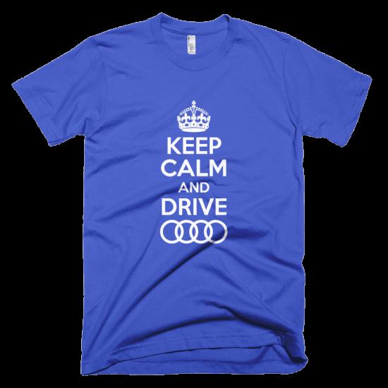 Тениска с щампа Keep Calm and drive Audi