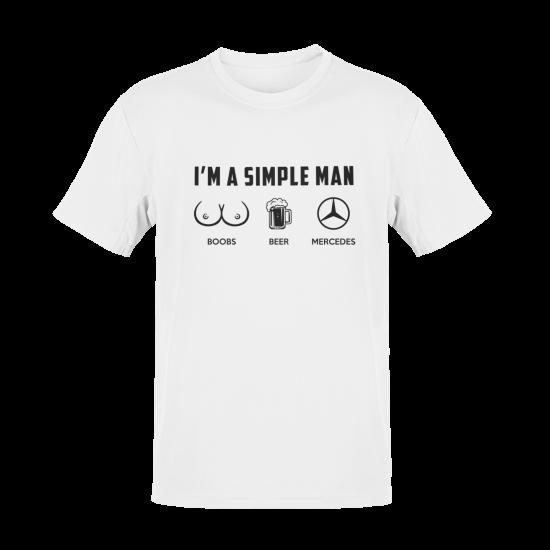 Тениска с щампа I'm a simple Man (Boobs, Beer, Mercedes)