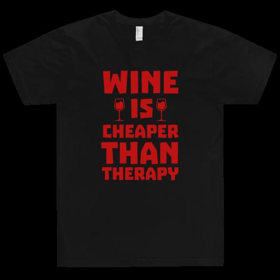 Тениска с щампа Wine is cheaper than therapy