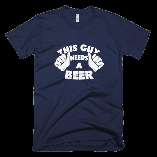 Тениска с щампа This Guy needs a Beer