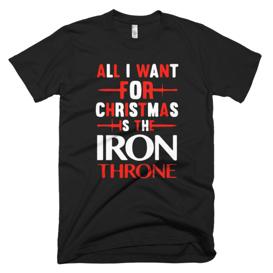Тениска с щампа  All I want for Christmas is the Iron Throne