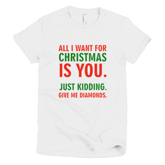 Тениска с щампа All I want for Christmas is Diamonds