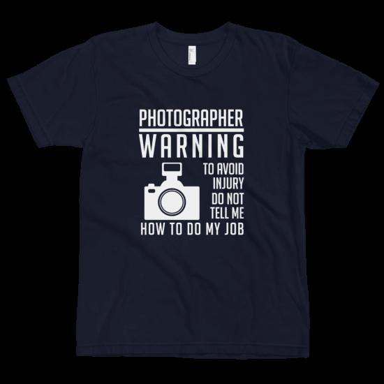 Тениска с щампа Photographer warning