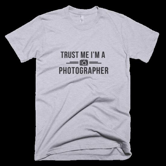 Тениска с щампа Trust me I'm a Photographer