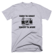 Тениска с щампа Born to Shoot Forced to Work