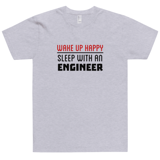 Тениска с щампа Wake up Happy Sleep with an Engineer