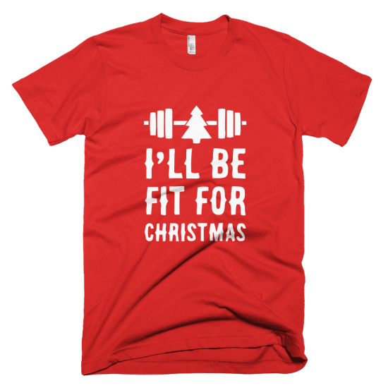 Тениска с щампа I'll be fit fir Christmas