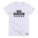Тениска с щампа His Queen