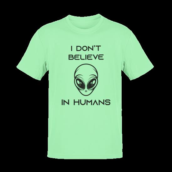 Тениска с щампа I don't believe in Humans