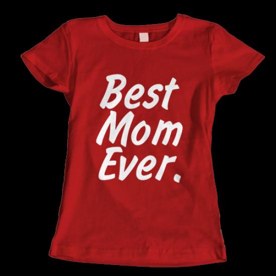 Тениска с щампа BEST MOM EVER