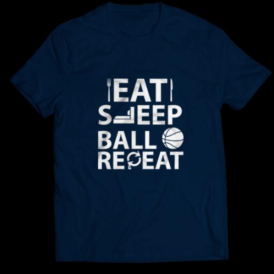 Тениска с щампа EAT SLEEP BALL REPEAT