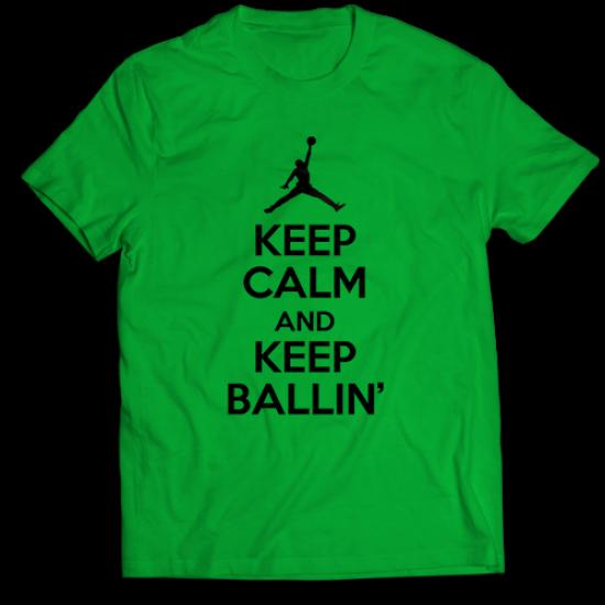 Тениска с щампа KEEP CALM AND KEEP BALLIN