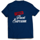 Mъжкa тениска с щампа I SPEAK FLUENT SARCASM