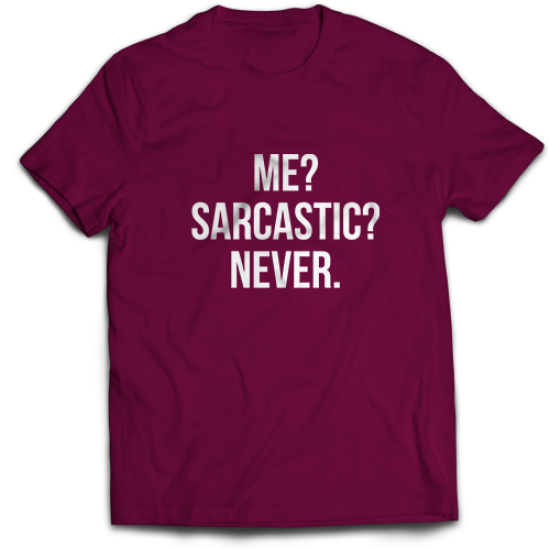 Mъжкa тениска с щампа ME?SARCASTIC?NEVER