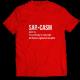 Тениска с щампа  SARCASM