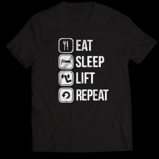 Тениска с щампа Eat Sleep Lift Repeat