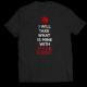 Mъжкa тениска с щампа I WILL TAKE WHAT IS MINE