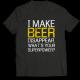 Тениска с щампа I MAKE BEER DISAPPEAR
