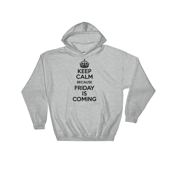 Суичър с щампа Keep Calm because Friday is Coming