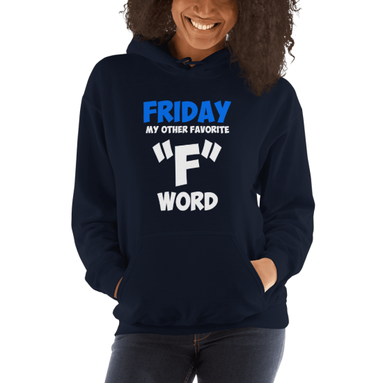 Суичър с щампа Friday my other favorite F word