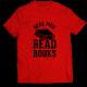 Тениска с щампа REAL MEN READ BOOKS