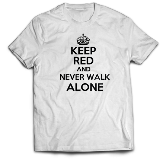 Тениска с щампа KEEP RED AND NEVER WALK ALONE
