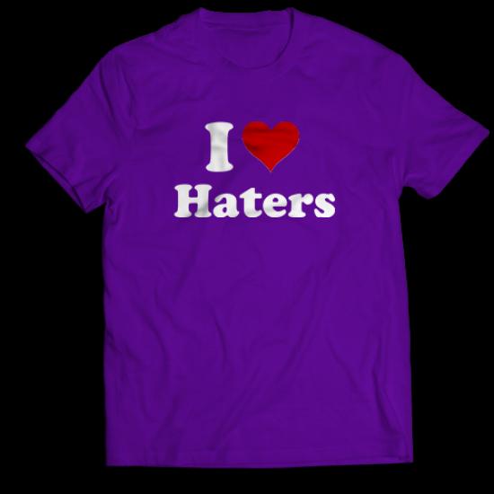 Тениска с щампа I <3 HATERS
