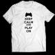 Тениска с щампа KEEP CALM AND PLAY ON