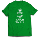 Тениска с щампа KEEP CALM CATCH 'EM ALL POKEMON
