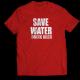 Тениска с щампа SAVE WATER, DRINK BEER