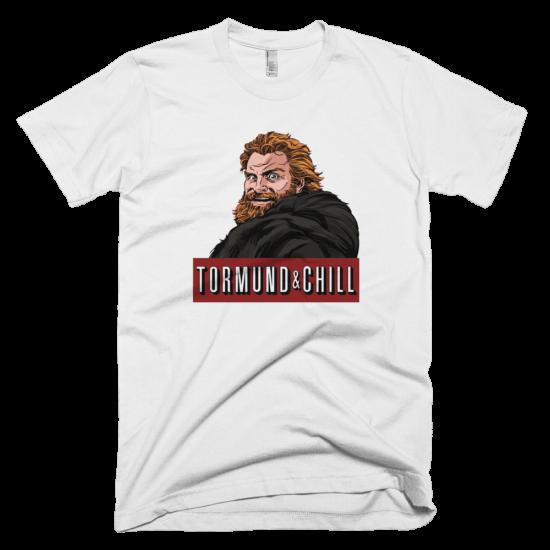 Тениска с щампа Tormund and Chill