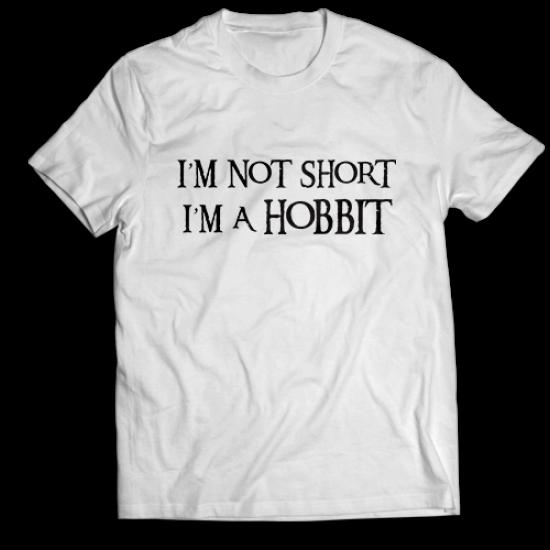 Тениска с щампа I'M NOT SHORT, I'M A HOBBIT