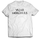 Тениска с щампа VALAR MORGHULIS - ALL MEN MUST DIE