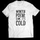 Тениска с щампа WINTER POEM